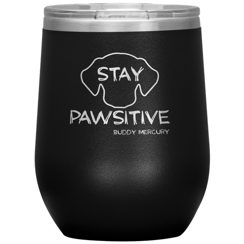 Stay Pawsitive Wine Tumbler