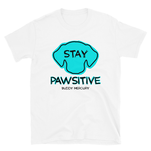Stay Pawsitive Unisex Tee