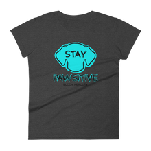 Load image into Gallery viewer, Stay Pawsitive Ladies Tee