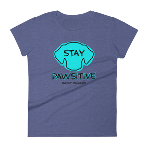 Stay Pawsitive Ladies Tee