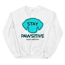 Load image into Gallery viewer, Stay Pawsitive Sweatshirt