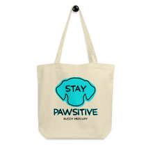 Load image into Gallery viewer, NEW! Stay Pawsitive Eco Tote Bag