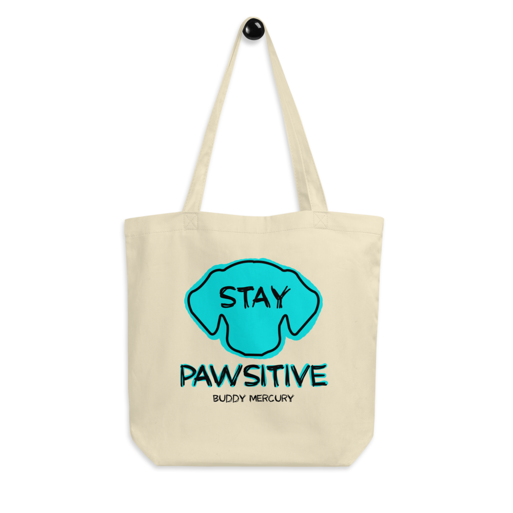 NEW! Stay Pawsitive Eco Tote Bag