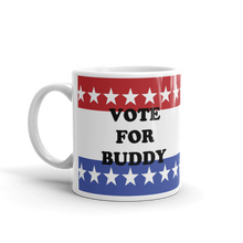 Load image into Gallery viewer, Vote for Buddy Mug