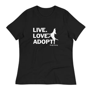 New! Live.Love.Adopt Ladies Relaxed Tee