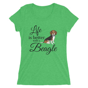 NEW! Ladies Fitted Tee - Life is Better with a Beagle!