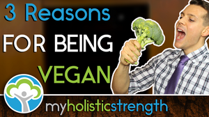 Why I'm Vegan 3 reasons for going green