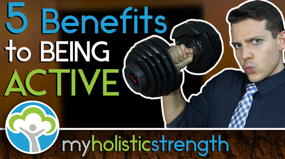 5 Benefits to Being Active