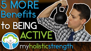 5 MORE Benefits to Being Active