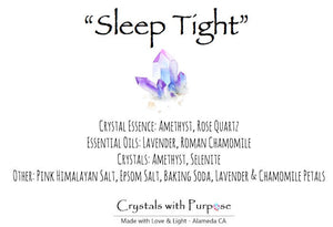 Sleep Tight Bath Salts: Amethyst, Selenite, Lavender, Chamomile