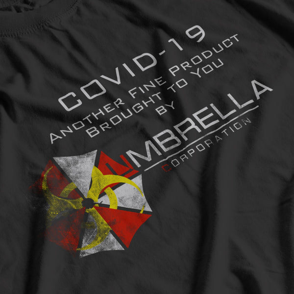 COVID-19 brought to you by UMBRELLA Corporation - T-SHIRT