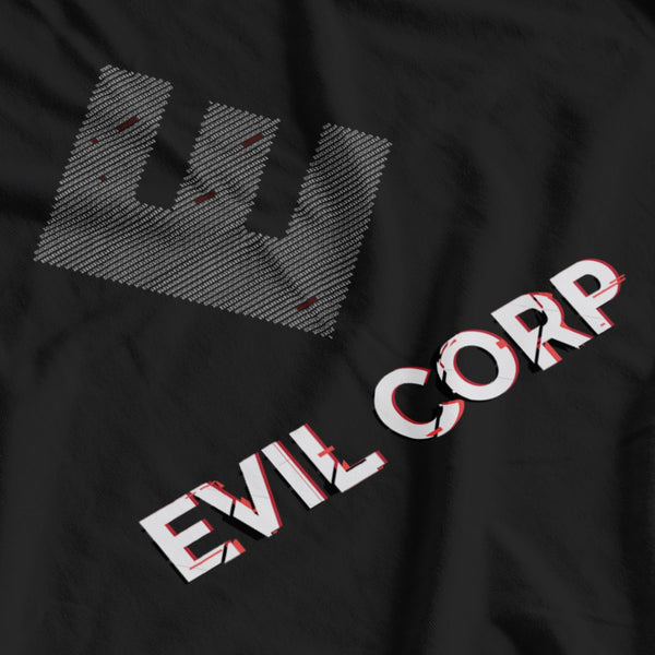 EVIL CORP - MR. ROBOT- T-SHIRT - GLITCH