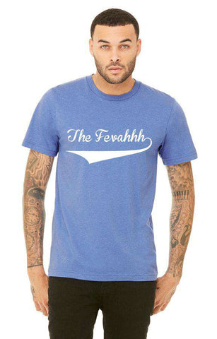 The Fevahhh Official T-Shirt