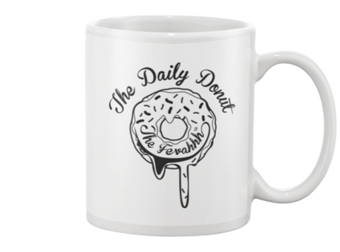 The Fevahhh Daily Donut Mug