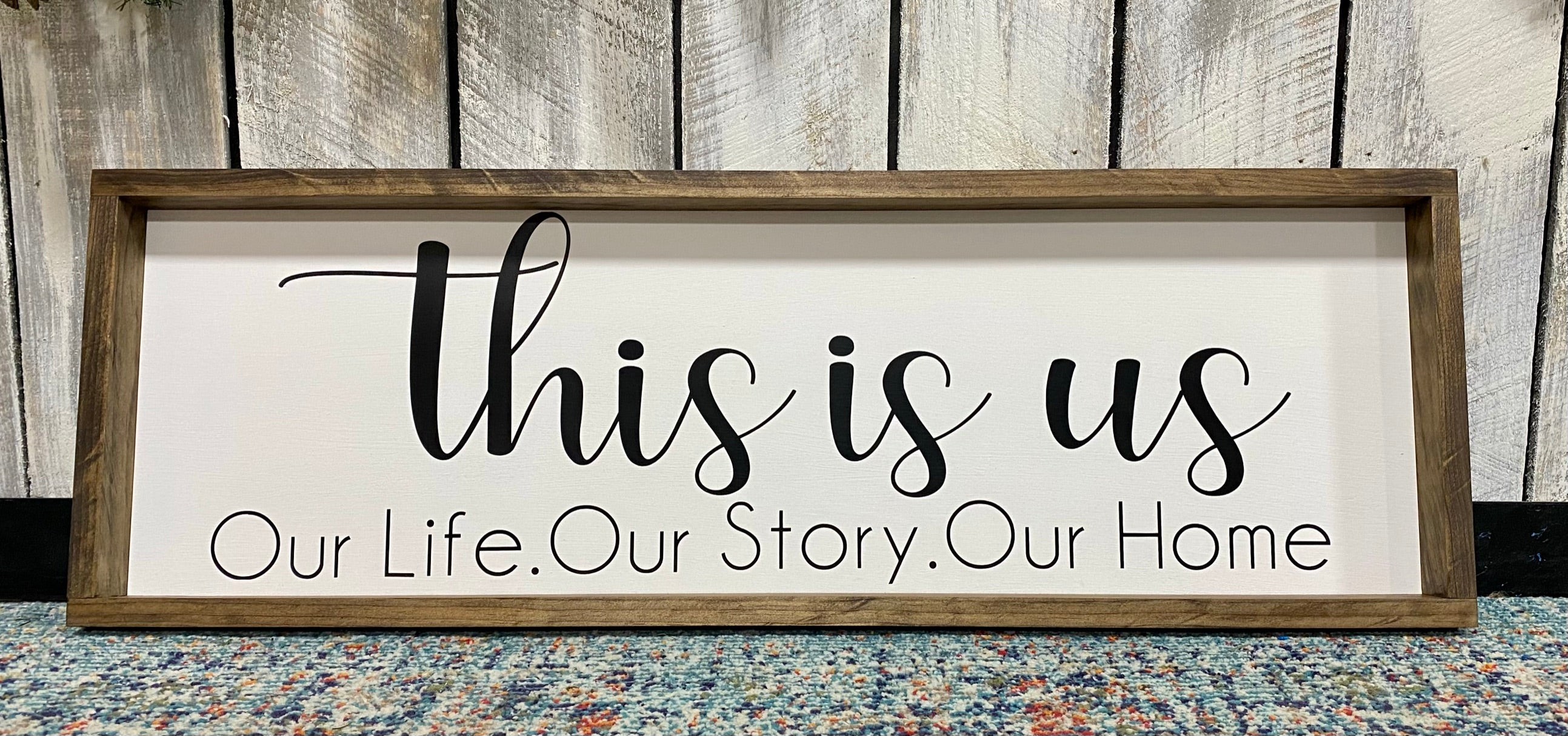 """This Is Us"" Sign"