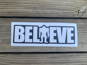 Believe Bigfoot Bumper Sticker