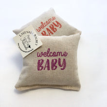 Load image into Gallery viewer, Scented Pillow Sachet - Welcome Baby Design - Choice of Scent and Ink Color