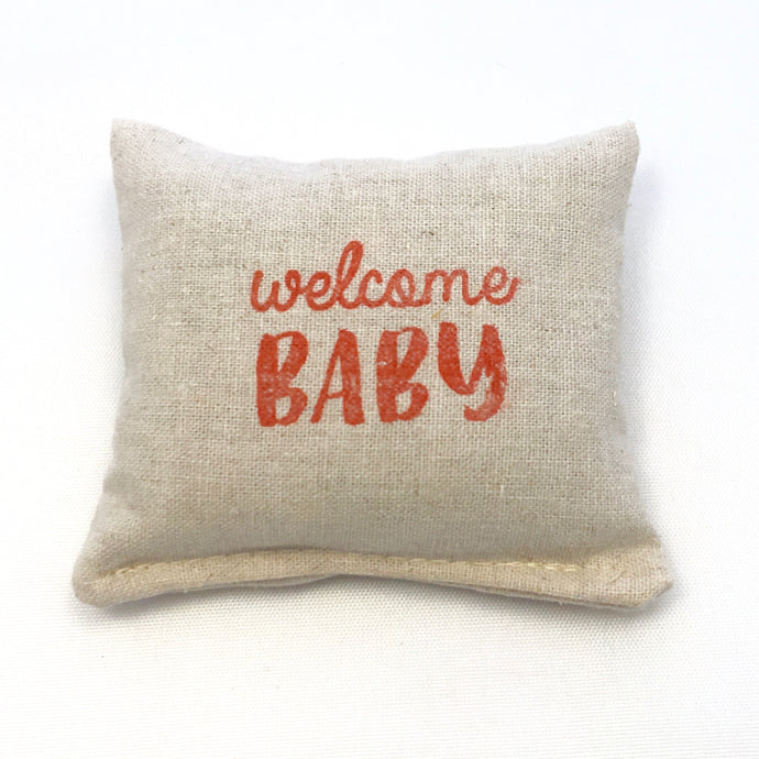 Scented Pillow Sachet - Welcome Baby Design - Choice of Scent and Ink Color