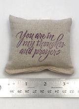 Load image into Gallery viewer, Sachet Scented Pillow Thoughts and Prayers Design - Choice of Scent and Ink Color