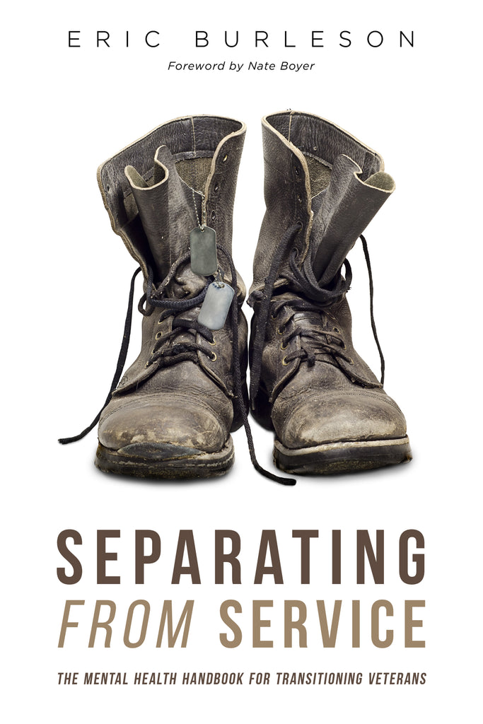 Separating From Service:  The Mental Health Handbook for Transitioning Veterans