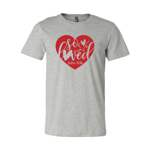 2XL Wantsies So Loved T-Shirt - John 3:16 Inspirational Christian Tee-T-shirts-Athletic Heather-TheWantsies.com