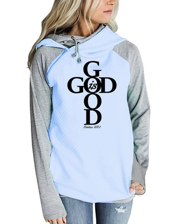 Women's God Is Good Pullover Hoodie Sweatshirt - Psalms 107:1-Hoodies & Sweatshirts-TheWantsies.com