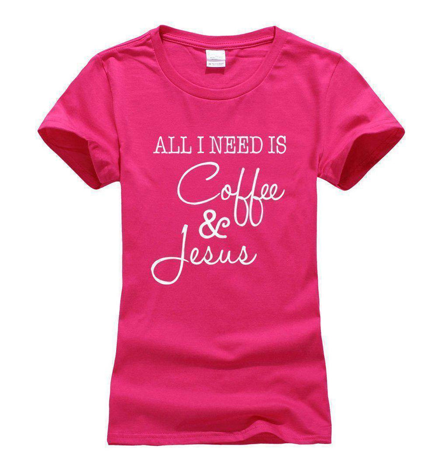 Women's All I Need Is Coffee and Jesus T-shirt-T-Shirts-TheWantsies.com