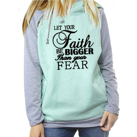 "Women's ""Let Your Faith Be Bigger Than Your Fear"" Pullover Hoodie Sweatshirt-Hoodies & Sweatshirts-TheWantsies.com"
