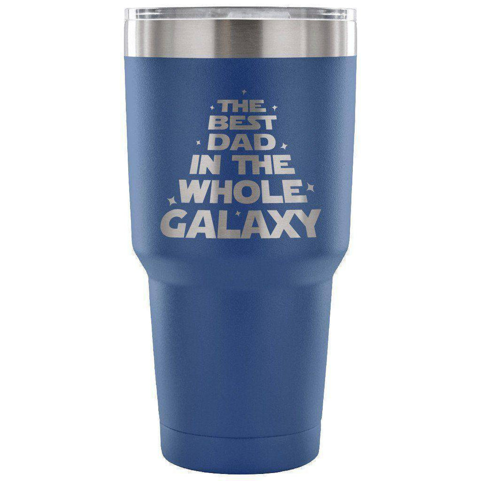 Blue The Best Dad in the Whole Galaxy 30 oz Tumbler - Travel Cup, Coffee Mug-TheWantsies.com