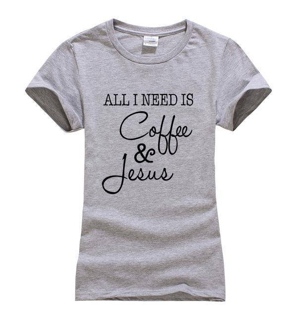 gray1 Women's All I Need Is Coffee and Jesus T-shirt-T-Shirts-S-TheWantsies.com