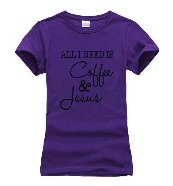purple1 Women's All I Need Is Coffee and Jesus T-shirt-T-Shirts-S-TheWantsies.com