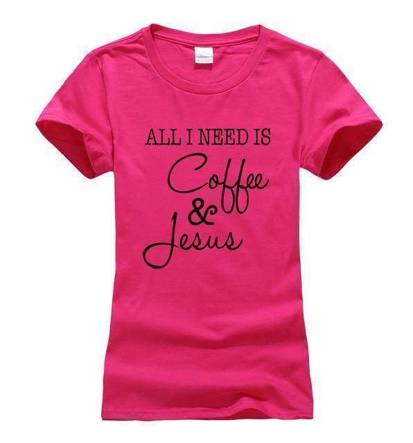 rosy1 Women's All I Need Is Coffee and Jesus T-shirt-T-Shirts-S-TheWantsies.com