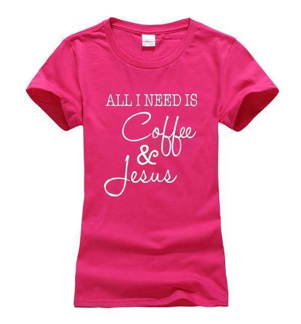 rosy Women's All I Need Is Coffee and Jesus T-shirt-T-Shirts-S-TheWantsies.com