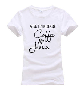 white1 Women's All I Need Is Coffee and Jesus T-shirt-T-Shirts-S-TheWantsies.com