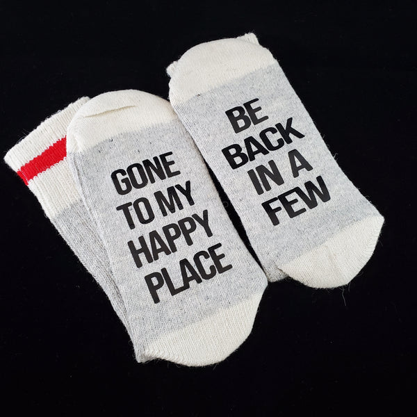 Gone To My Happy Place - BS Socks