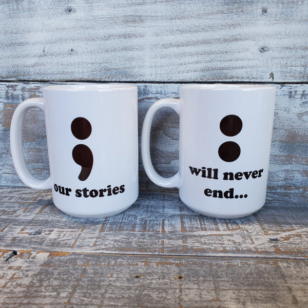 Our Stories Will Never End - Mug Set
