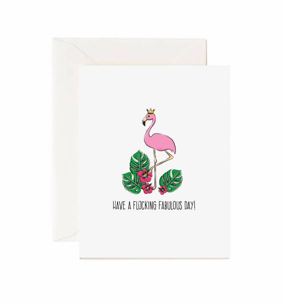 Have a flocking fabulous day - Greeting card