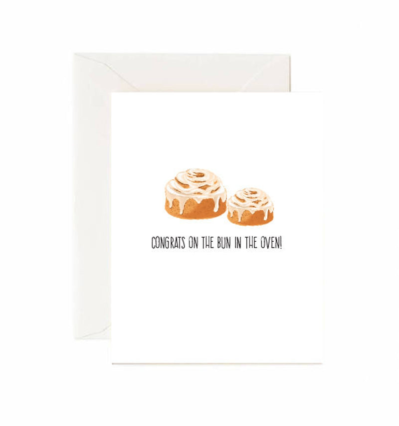 Congrats on the bun in the oven - Greeting Card