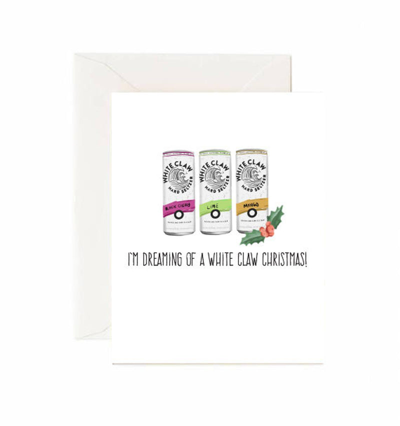 I'm dreaming of a white claw Christmas - Greeting Card