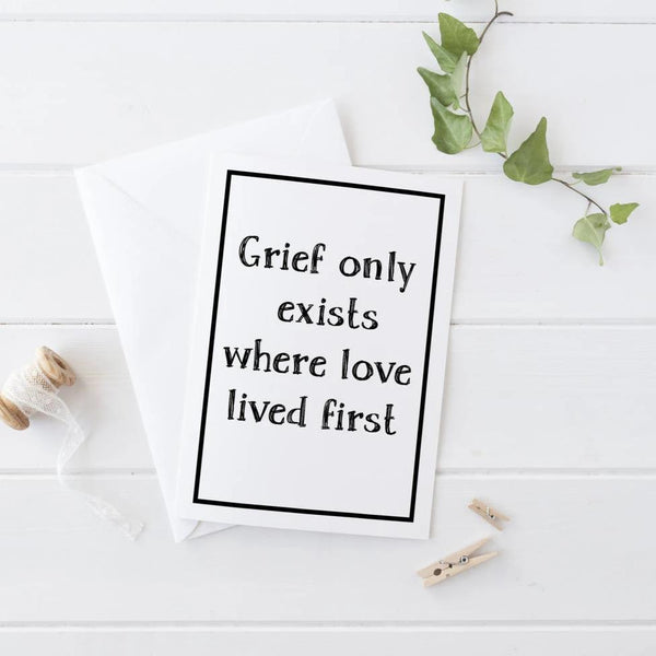 Grief Only Exists