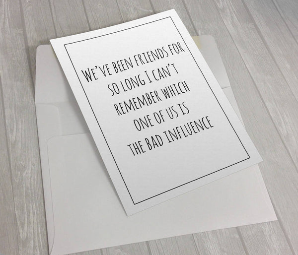 Friends For So Long - Funny Friendship Card