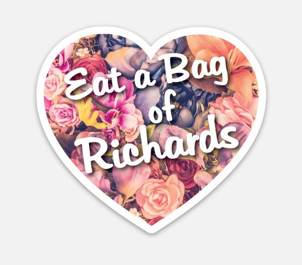 Eat a Bag of Richards - Heart Vinyl Sticker