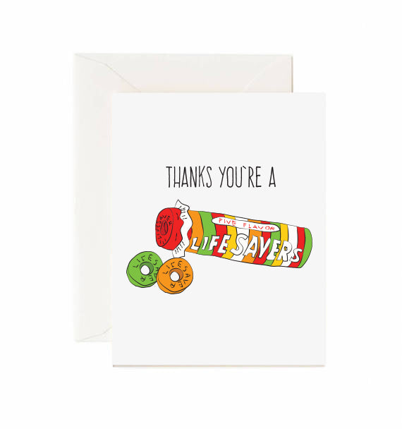 Thanks you're a lifesaver - Greeting card