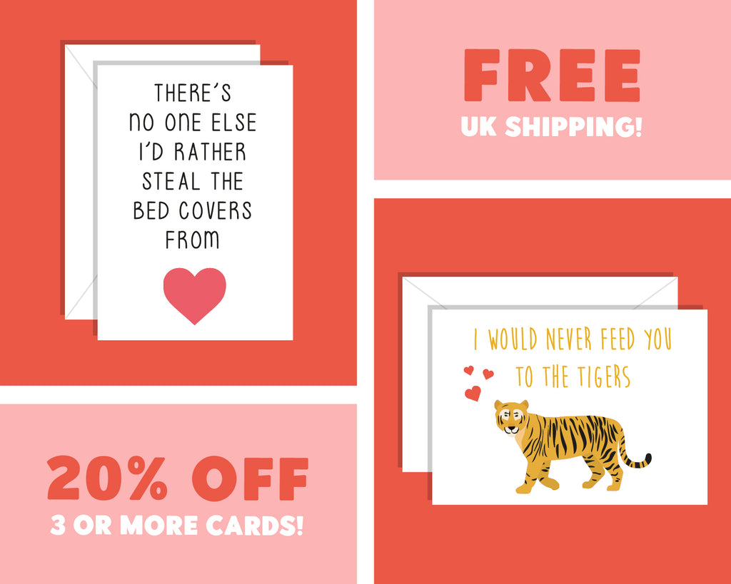 I Would Never Feed You To The Tigers, Funny Tiger King Valentine's Day Card