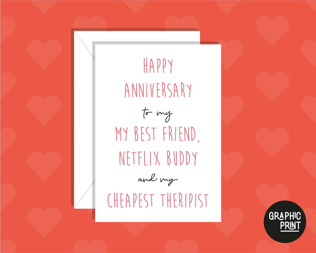Happy Anniversary To My Best Friend, Netflix Buddy & Therapist Anniversary Card