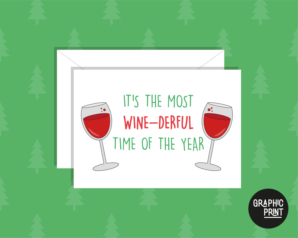 Most Wonderful Time of The Year, Wine Lover Christmas Greeting Card
