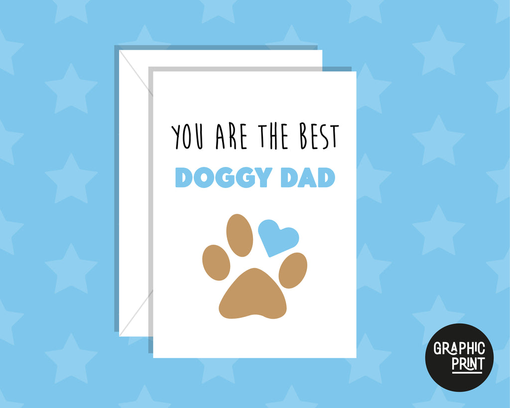You Are the Best Doggy Dad Father's Day Card From The Dog