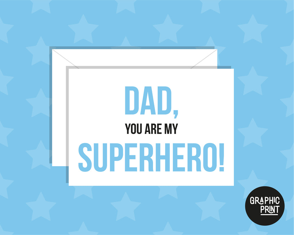 Dad You Are My Superhero, Happy Father's Day Card