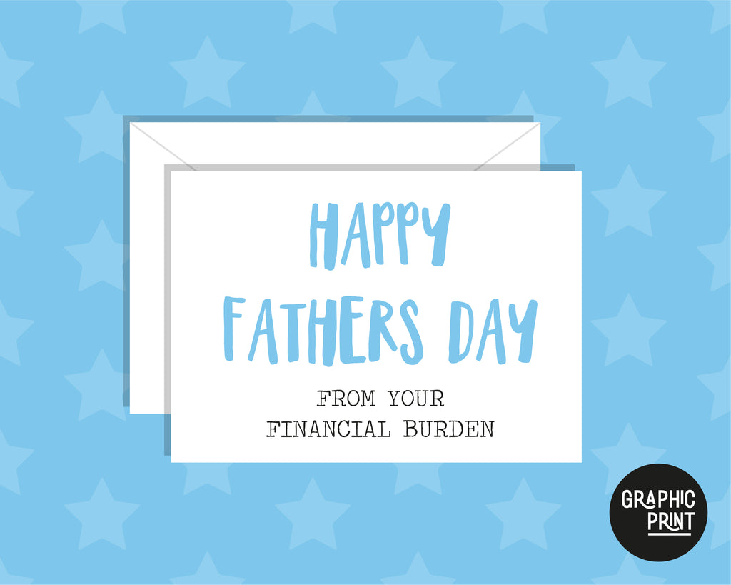 Happy Father's Day From Your Financial Burden Card