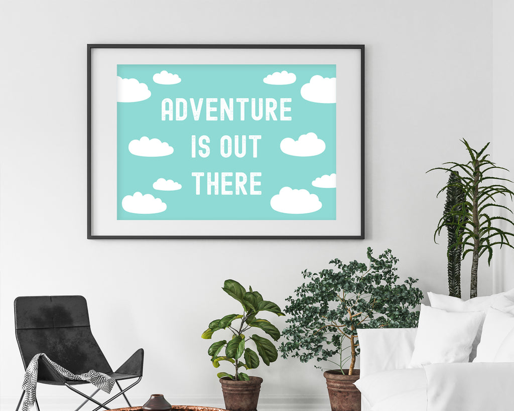 Disney's Up Adventure is Out There Quote Poster